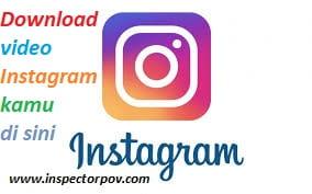 Cara Mudah Menyimpan Video Instagram ke Galeri HP