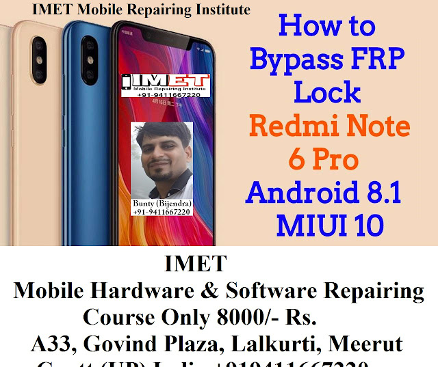 Xiaomi Redmi Note 6 Pro Bypass FRP Lock Android 8 1 | MIUI10