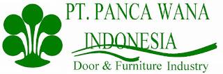 lowongan kerja resmi terbaru pt panca wana indonesia
