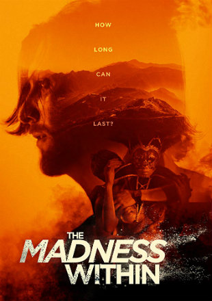The Madness Within 2019 HDRip 720p Dual Audio In Hindi English