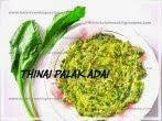 Thinai Palak Adai