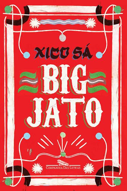 Big Jato - Xico Sá