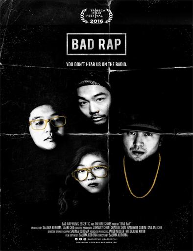 Ver Bad Rap (2016) Online