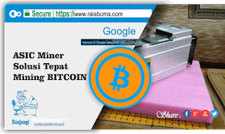 ASIC Miner Solusi Tepat untuk Menambang (Mining) Bitcoin