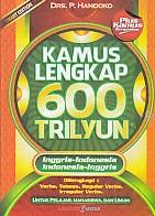 Kamus Lengkap 600 Trilyun Inggris-Indonesia – Indonesia-Inggris