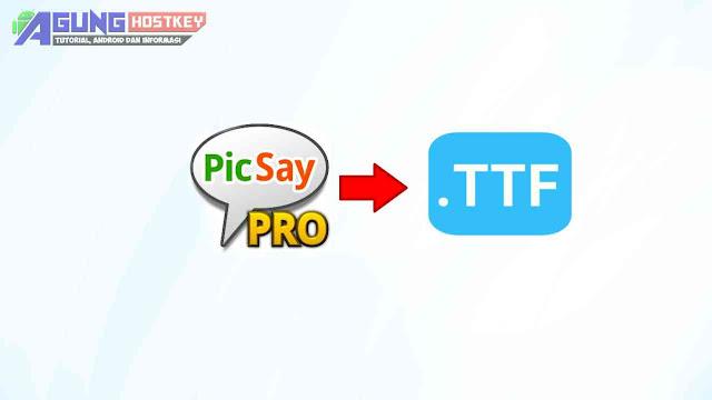 Tutorial Cara Pasang Font Picsay Pro di HP Android