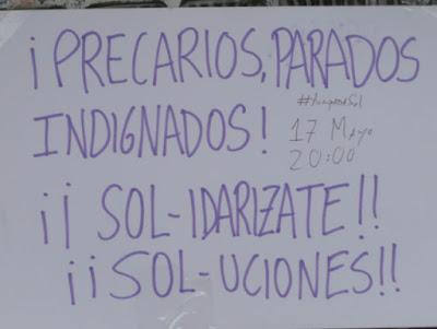 Cartel: ¡Precarios, parados, indignados! ¡¡Sol-idarizate!! ¡¡Sol-uciones!! 17 mayo, 2011