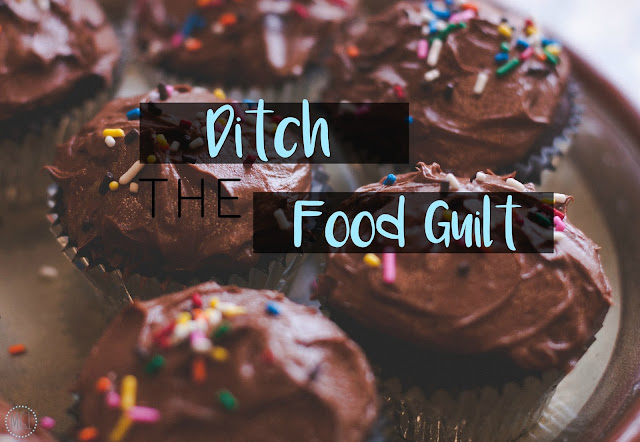 My General Life - Ditch The Food Guilt