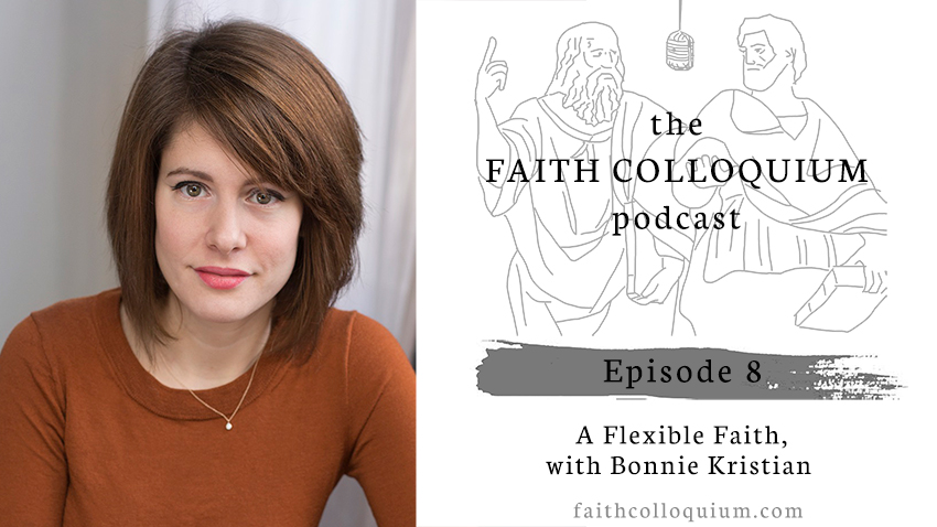 http://www.faithcolloquium.com/2019/04/a-flexible-faith-with-bonnie-kristian.html