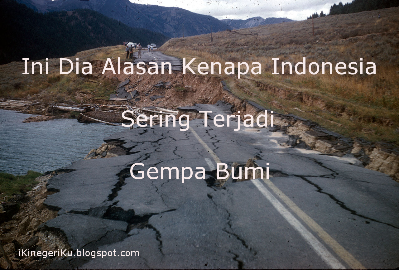 Ini Dia Alasan Kenapa di Indonesia Sering Terjadi Gempa Bumi ... 997b628f34
