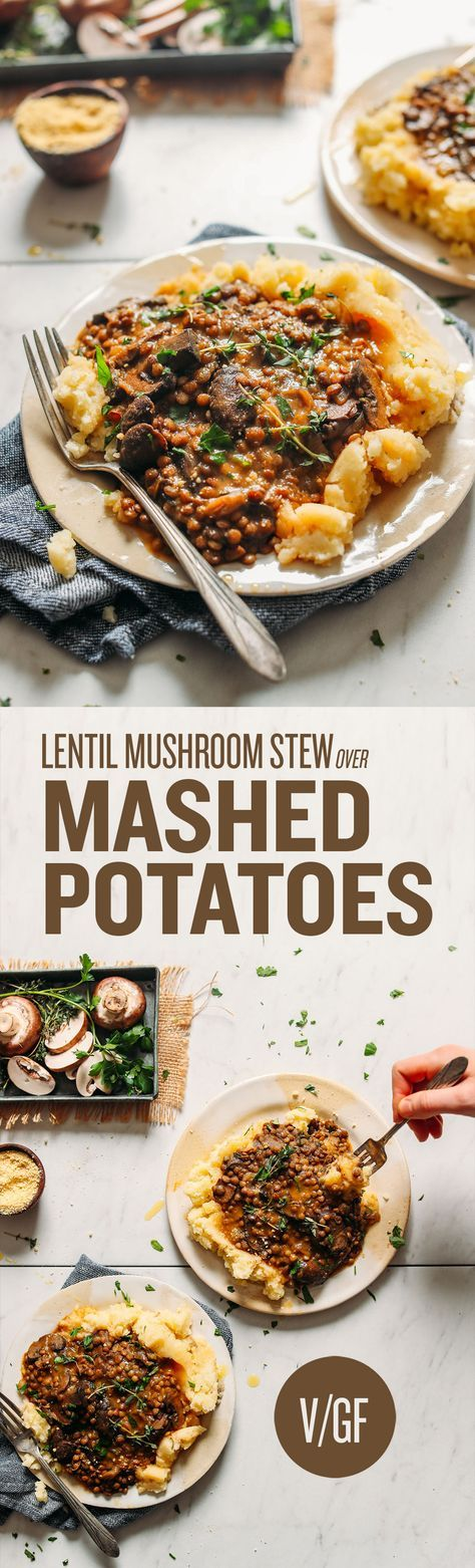 Lentil Mushroom Stew Over Mashed Potatoes