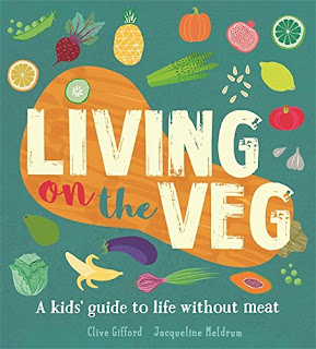 a selection of recipes from Living on the Veg: A kids' guide to life without meat