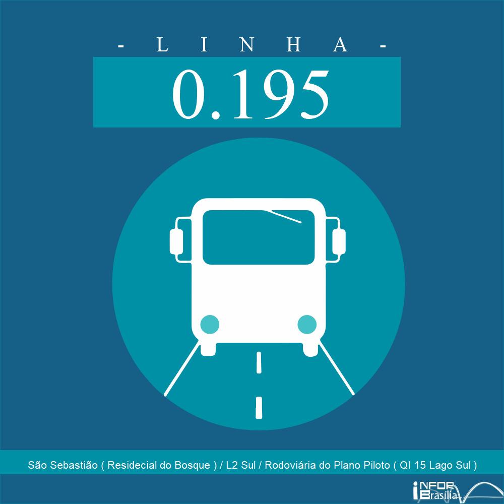 Horário de ônibus e itinerário 0.195 - São Sebastião ( Residecial do Bosque ) / L2 Sul / Rodoviária do Plano Piloto ( QI 15 Lago Sul )
