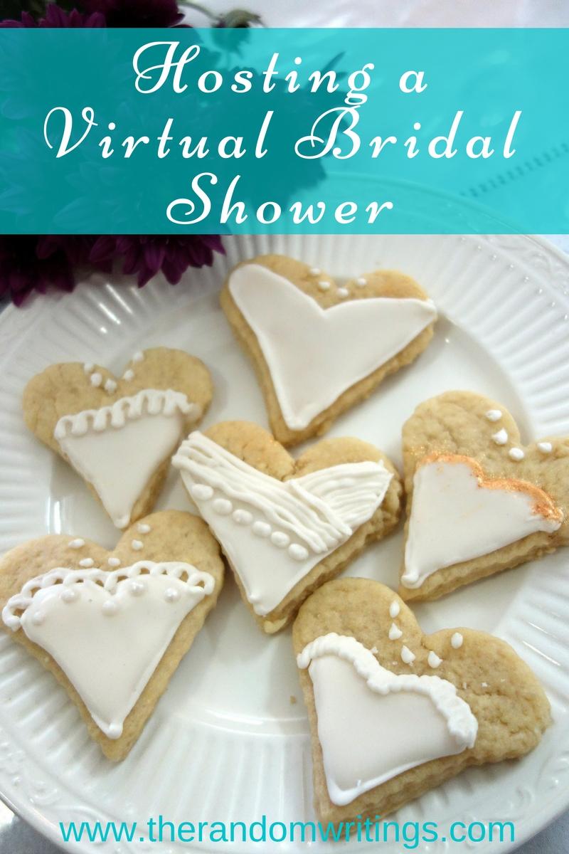 The Random Writings Of Rachel Hosting A Virtual Bridal Shower