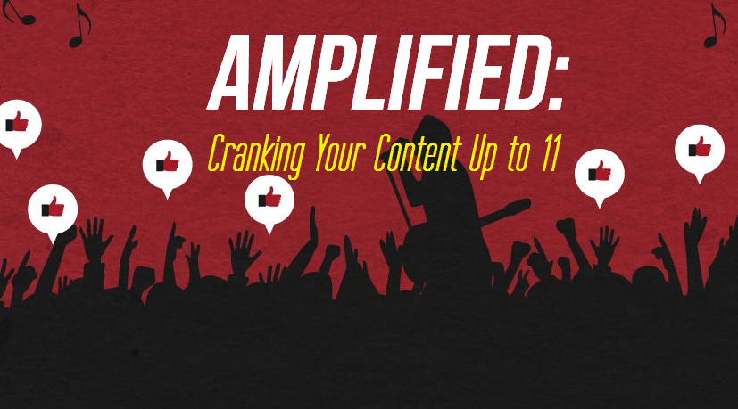 How to develop your own content amplification strategy