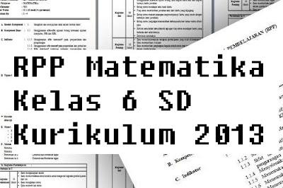 RPP Matematika Kelas 6 SD Kurikulum 2013
