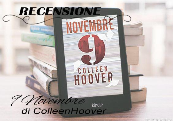 """Recensione """"9 Novembre """" Colleen Hoover"""