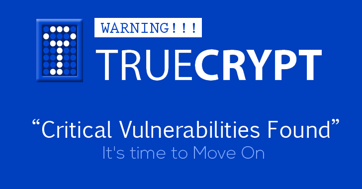 TrueCrypt Encryption Software Has Two Critical Flaws: It's time to Move On