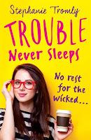 http://www.penguinteen.com/book/317768-trouble-never-sleeps-by-stephanie-tromly/