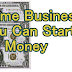 Home Businesses You Can Start With No Money