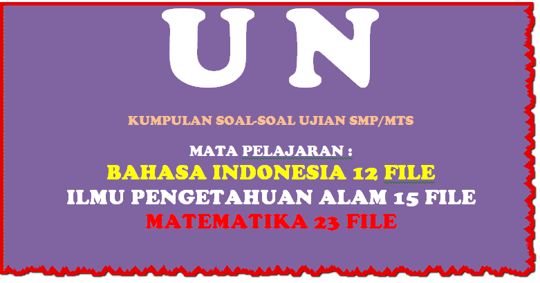 Kumpulan Soal Ujian Quot Bhs Indonesia Ipa Matematika Quot Untuk Smp Mts Sd Negeri 1 Asemrudung