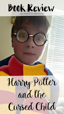 Harry Potter and the Curse Child - Book Review by March to December