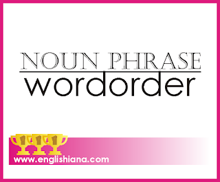 Noun Phrase Word Order in English Grammar