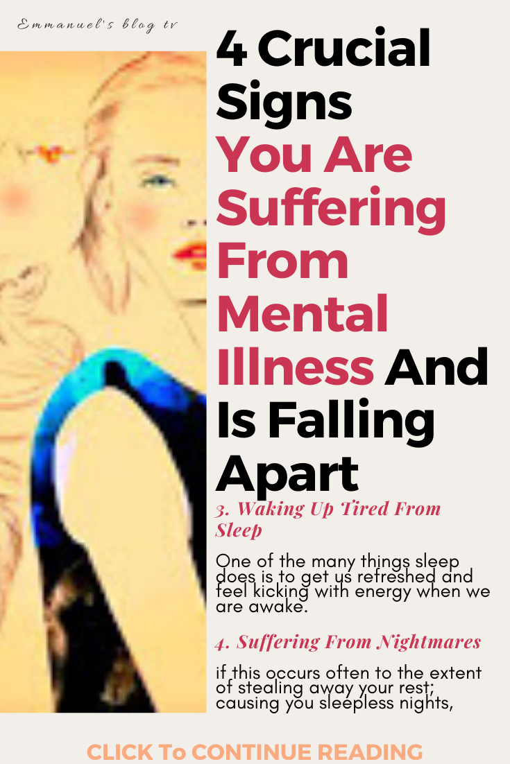 4 Crucial Signs You Are Suffering From Mental Illness And Is Falling Apart