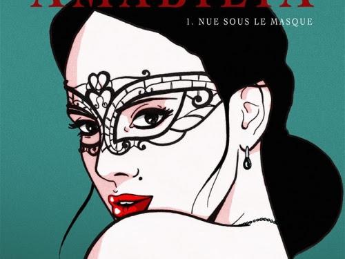 Amabilia, tome 1 : Nue sous le masque de E.T. Raven