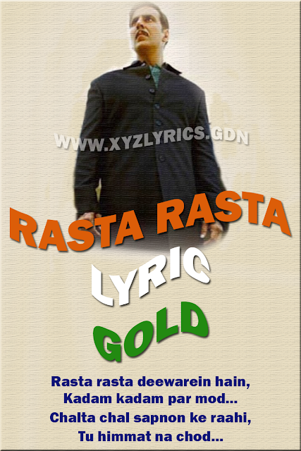 RASTA RASTA LYRIC | Gold | Akshay Kumar | Mouni Roy | Video