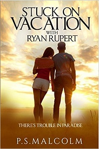 Stuck on Vacation with Ryan Rupert