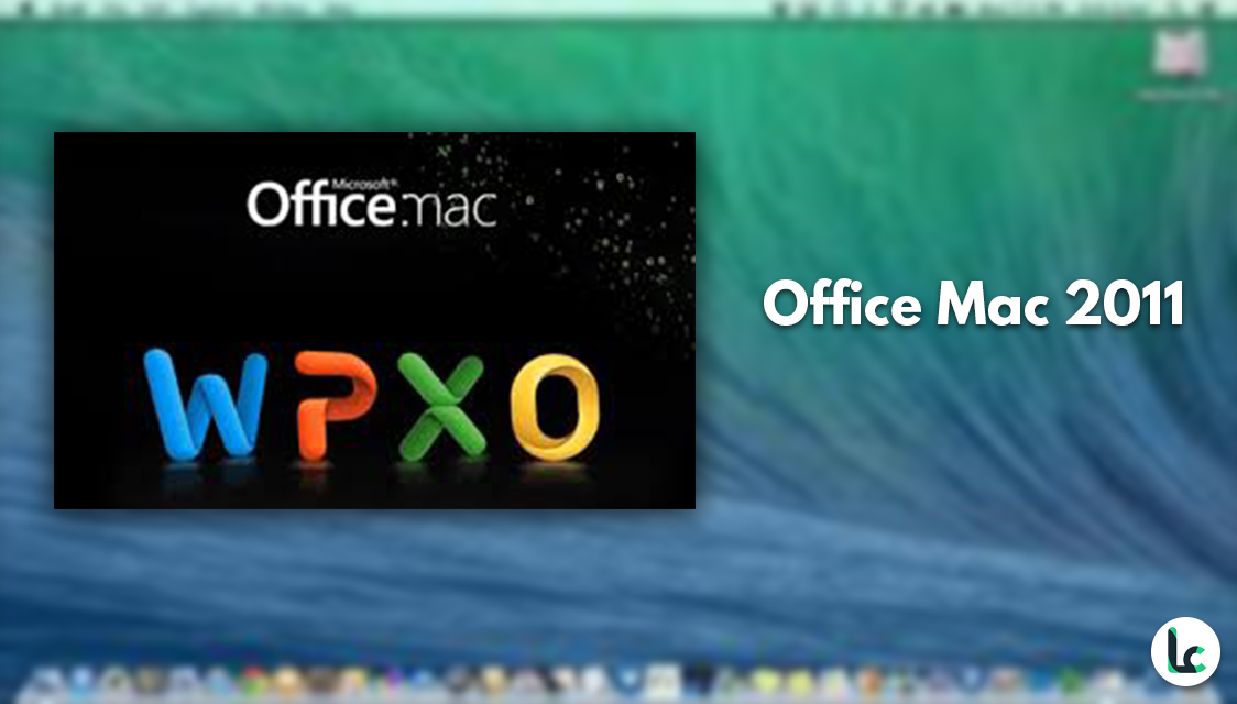 Features of Microsoft Office 2011 for Mac