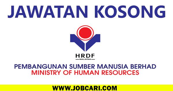 Jawatan Kosong Pembangunan Sumber Manusia Berhad HRDF