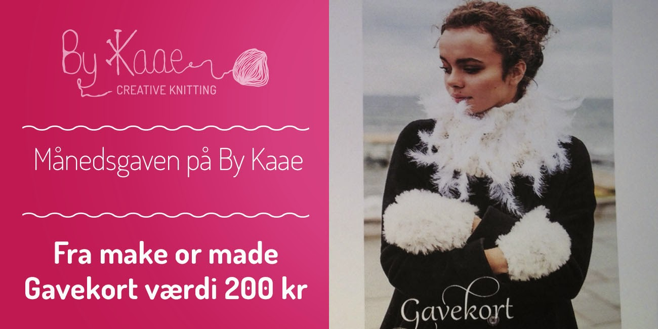monthly give away on www.bykaae.dk