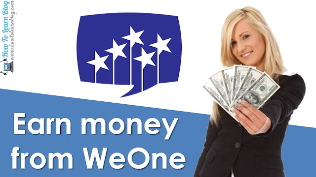 Earn money with android application with WeOne app. How to earn money. Earn money from WeOne application on your Android phone. How to use WeOne application and start earning. WeOne earning proof.