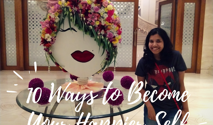 10 Ways to Become Your Happier Self