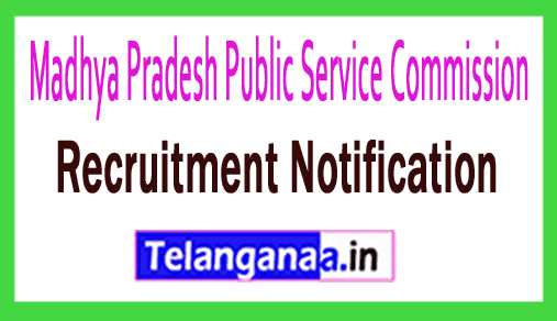 Madhya Pradesh Public Service Commission MPPSC Recruitment Notification
