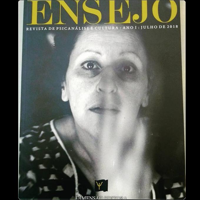 ENSEJO - Revista de Psicanálise e Cultura