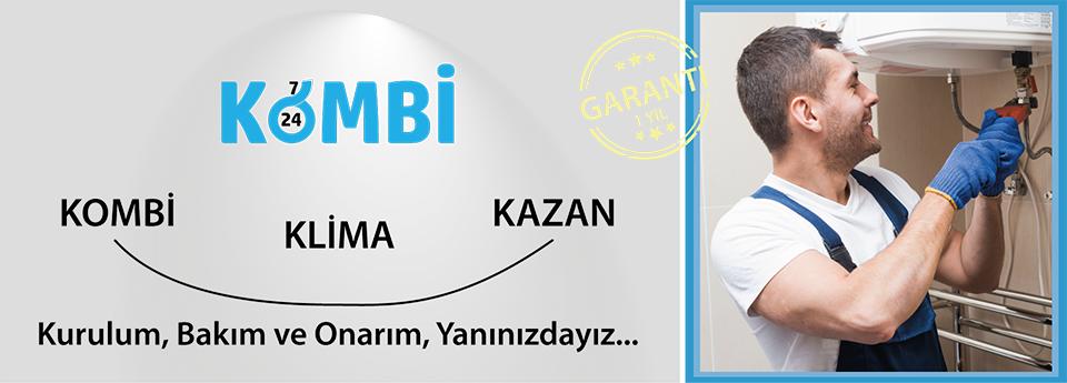 Kombi, Klima, Kazan, Servis, Bakım, Tamir