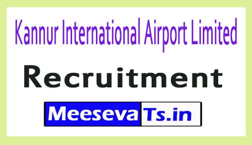 Kannur International Airport Limited KIAL Recruitment