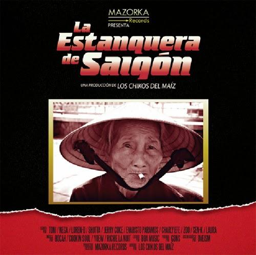 Los Chikos Del Maíz - La Estanquera De Saigón [2014] (España)