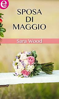 Sposa Di Maggio Di Sara Wood PDF