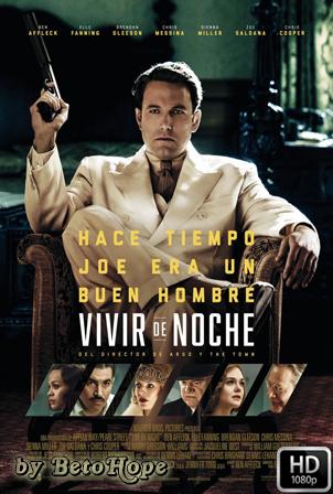 Vivir De Noche [1080p] [Latino-Ingles] [MEGA]
