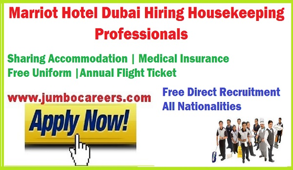 Housekeeping Jobs Dubai latest, Marriot hotel jobs 2018