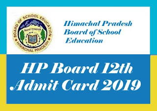 HP Board Admit card 2019, HPBOSE Admit card 2019, HP Board Roll Number 2019, HP Board 12th Class Admit card 2019