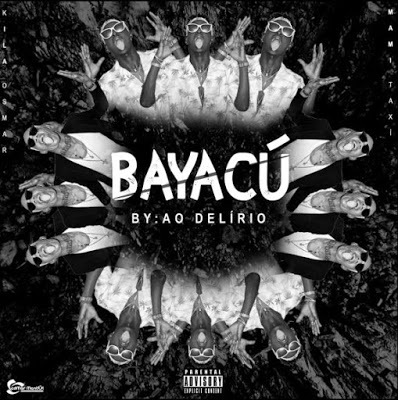 Kila Osmar - Bayacú (Mami Táxi)[Download Mp3] 2019