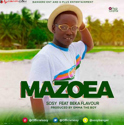 Sosy  Ft Beka Flavour - Mazoea |Download Mp3