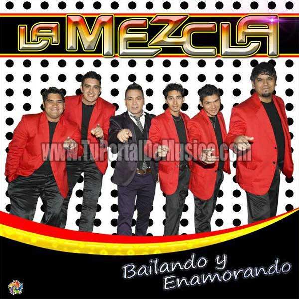 La Mezcla - Bailando y Enamorado (2016)