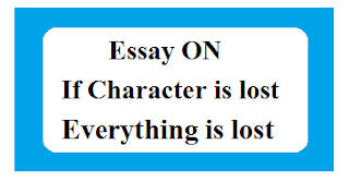 If Character is lost Everything is lost