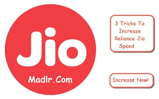 Trick to increase jio speed by 100%